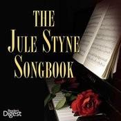 The Jule Styne Songbook Songs