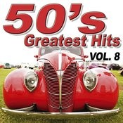 50's Greatest Hits Vol.8 Songs