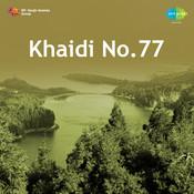 Kaidi No 77 Songs