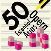 50 Essential Opera Arias Songs