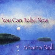 You Can Relax Now Songs