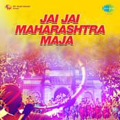 Jai Jai Maharashtra Majha Songs