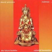Maitreya: The Future Buddha Songs