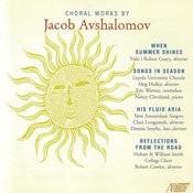Jacob Avshalomov - Choral Works Songs