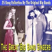 Great Big Band Singers - 25 Song Collection Songs