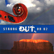 Strung Out On U2 - The String Quartet Tribute Songs
