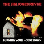 Burning Your House Down Songs