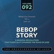 Bebop Live Concerts Vol. 3 (1946-47) Songs