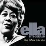 Love Letters From Ella - The Never-Before-Heard Recordings Songs