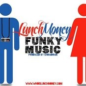 Who Is Lunch Money? Songs
