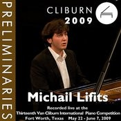 2009 Van Cliburn International Piano Competition: Preliminary Round - Michail Lifits Songs