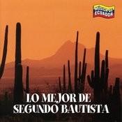 Lo Mejor De Segundo Bautista Songs