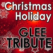 Christmas Holiday Glee Tribute Songs