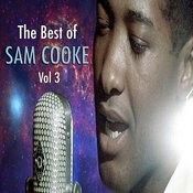The Best Of Sam Cooke, Vol. 3 Songs
