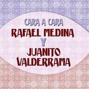 Cara A Cara Rafael Farina Y Juanito Valderama Songs