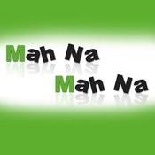 Mah Na Mah Na Songs