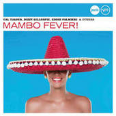Mambo Fever! (Jazz Club) Songs