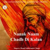 Nanak Naam Chadh Di Kalan Songs