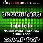 Triumphant (Tribute To Mariah Carey, Meek Mill & Rick Ross) [Karaoke Audio Version] Songs