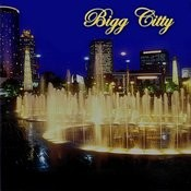 Bigg Citty Songs