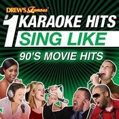 Drew's Famous #1 Karaoke Hits: Sing Like 90's Movie Hits Songs
