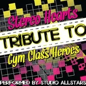 Stereo Hearts (Tribute To Gym Class Heroes) - Single Songs