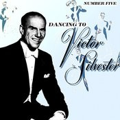 Dancing To Victor Silvester No. 5 Songs