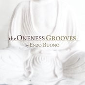The Oneness Grooves Songs