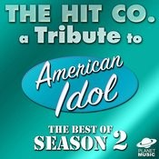 A Tribute To American Idol: The Best Of Season 2 Songs