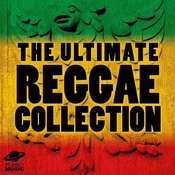 The Ultimate Reggae Collection Songs