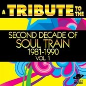 A Tribute To The Second Decade Of Soul Train 1981-1990, Vol. 1 Songs