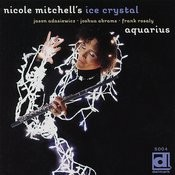 Nichole Mitchell's Ice Crystal: Aquarius Songs