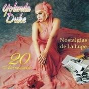 Nostalgias De La Lupe 20 Aniversario Songs