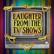 Laughter From The Tv Shows Songs