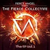 Fierce Angel Presents The Fierce Collective, Vol. 1 Songs