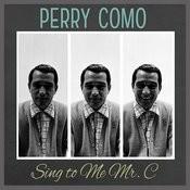 Sing To Me Mr. C Songs