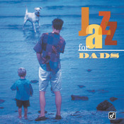 Jazz For Dads (Reissue) Songs