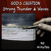 Strong Thunder And Waves (90 Minutes) Songs