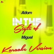 Adorn (In The Style Of Miguel) [Karaoke Version] - Single Songs