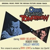 Odds Against Tomorrow (Soundtrack) [Remastered] Songs