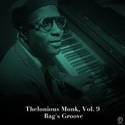 Thelonious Monk, Vol. 9: Bag's Groove Songs