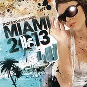 Miami 2013 Songs