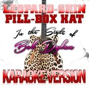 Leopard-Skin Pill-Box Hat (In The Style Of Bob Dylan) [Karaoke Version] : Single Songs