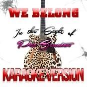 We Belong (In The Style Of Pat Benatar) [Karaoke Version] - Single Songs