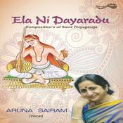 Ela Ni Dayaradu Songs