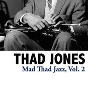 Mad Thad Jazz, Vol. 2 Songs
