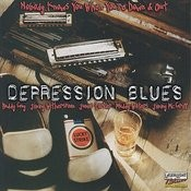 Depression Blues: Nobody Knows When You're Down And Out Songs