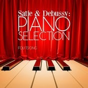 Satie & Debussy: Piano Selection Songs
