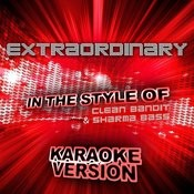Extraordinary (In The Style Of Clean Bandit And Sharma Bass) [Karaoke Version] - Single Songs