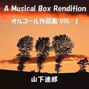 A Musical Box Rendition Of Yamashita Tatsuro Vol. 1 Songs